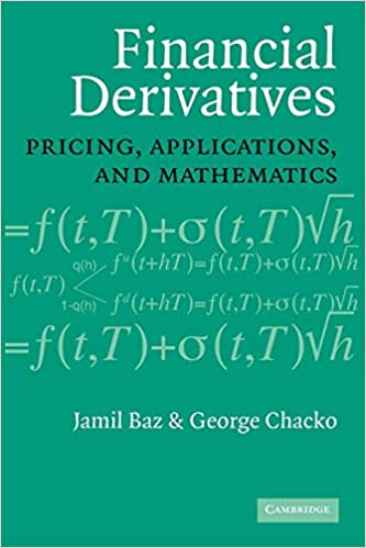 Financial Derivatives - Pricing, Applications and Mathematics