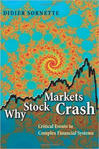 Why Stock Markets Crash - Critical Events in Complex Financial Systems, Book Cover, by Didier Sornette