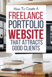 How To Create A Freelance Portfolio Website That Attracts Clients