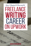 How to Apply for Upwork Writing Jobs (+ Online Freelance Writing Tips)