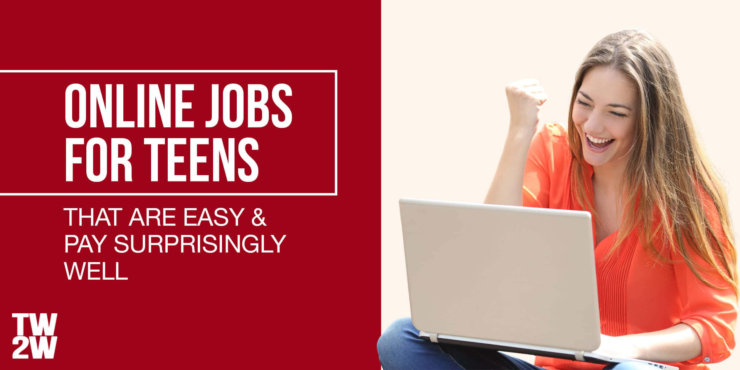 30 Fun Online Jobs For Teens Paying 15 Hour 2021